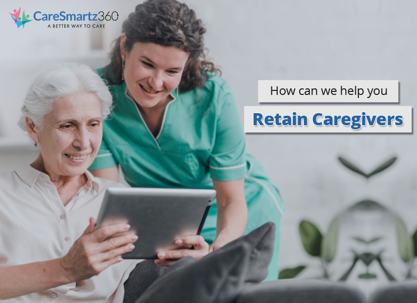 Home Care Software Improves Caregiver Retention