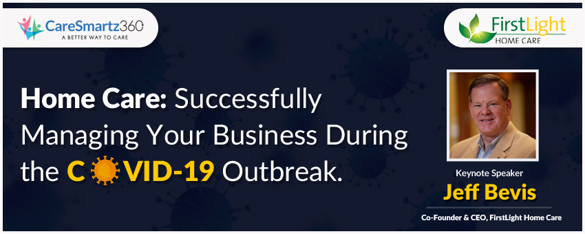 Home Care Webinar Covid-19 Outbreak