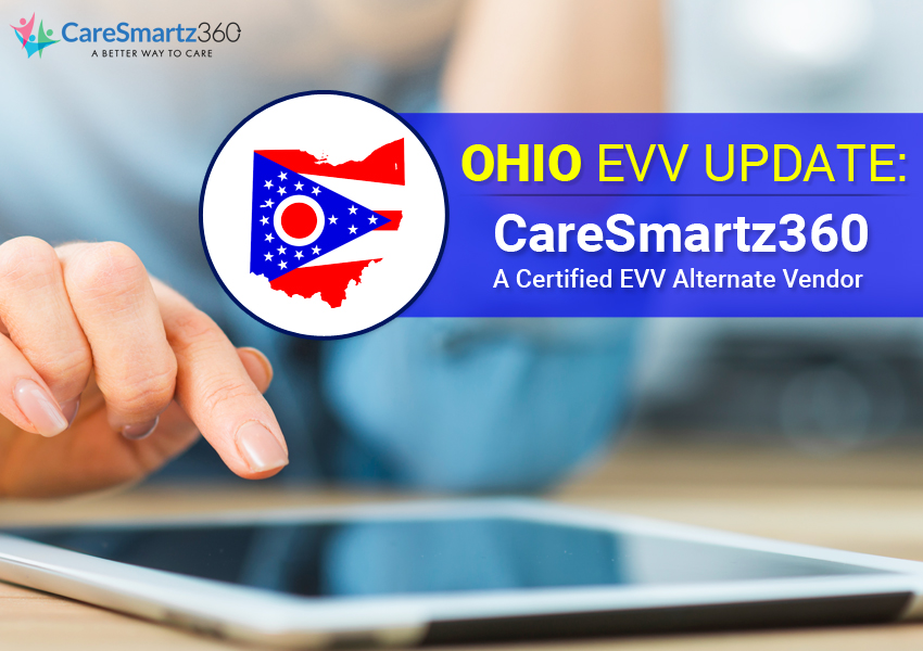Ohio EVV Update by Caresmartz