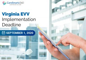 Virginia EVV New Deadline Update