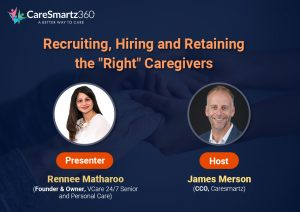 Caresmartz Webinar with Industry Expert