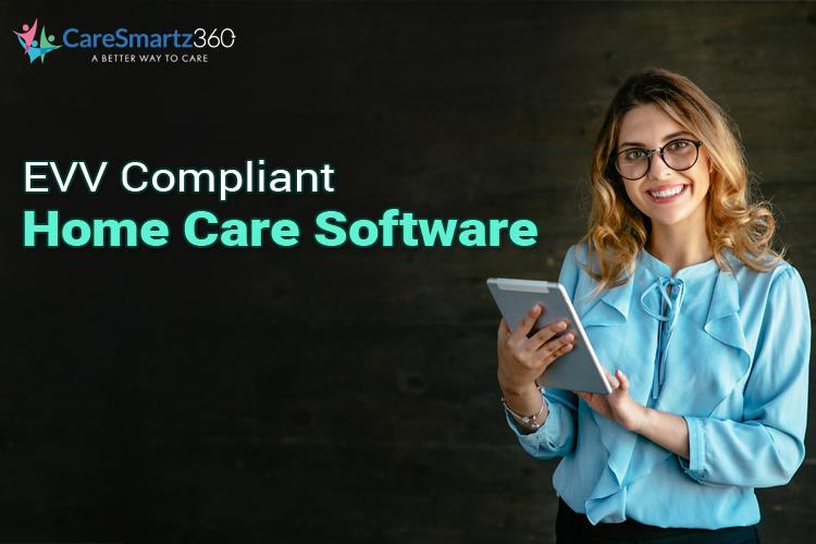 evv compliance homecare software