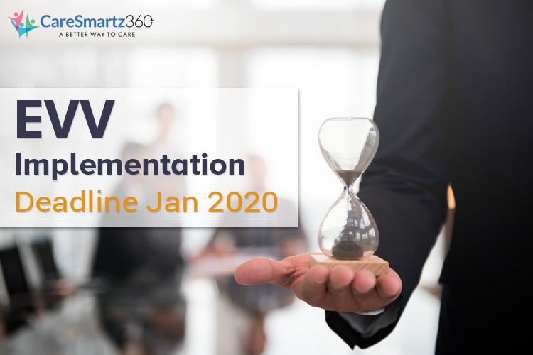 evv implementation deadline 2020