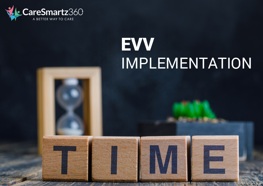 complete the evv implementation process